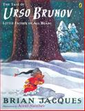The Tale of Urso Brunov, Brian Jacques, 0142407232