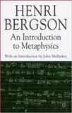 An Introduction to Metaphysics, Bergson, Henri, 0230517234