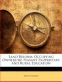 Land Reform, Jesse Collings, 1144837235