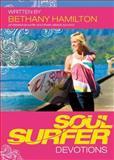 Soul Surfer Devotions, Bethany Hamilton, 1400317231
