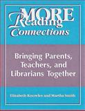 More Reading Connections, Elizabeth Knowles and Martha Smith, 1563087235