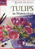 Tulips in Watercolour, Fiona Peart, 1844487237