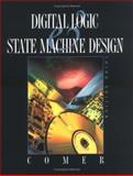 Digital Logic and State Machine Design, Comer, David J., 0195107233