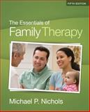 The Essentials of Family Therapy, Nichols, Michael P. and Schwartz, Richard C., 0205787231