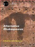 Alternative Shakespeares 9780415287234