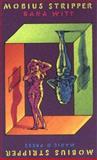 Mobius Stripper, Bana Witt, 0916397238