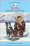 The Boy and His Sled Dog, Rudyard Kipling, 1402767234