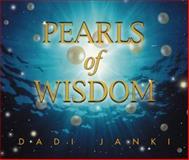 Pearls of Wisdom, Dadi Janki, 1558747230