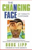 The Changing Face of Today's Customer, Doug Lipp, 1563527235