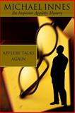 Appleby Talks Again, Michael  Innes, 1842327232