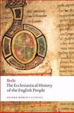 The Ecclesiastical History of the English People 1st Edition