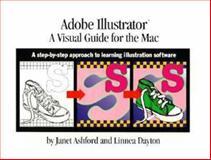 Adobe Illustrator : A Visual Guide to the Macintosh, Dayton, Linnea, 020140723X