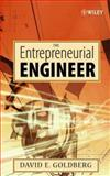 The Entrepreneurial Engineer, Goldberg, David E., 0470007230