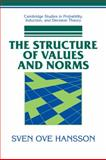 The Structure of Values and Norms, Hansson, Sven Ove, 0521037239