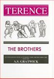 Terence : The Brothers, Gratwick, A. S., 0856687235