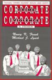 Corporate Crime, Corporate Violence : Crimes Against Health and Safety, Frank, Nancy K. and Lynch, Michael J., 0911577238