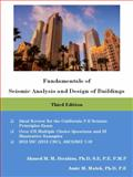 Fundamentals of Seismic Analysis and Design of Buildings, Ibrahim, Ahmed M. M. and Malek, Amir M., 0985697237