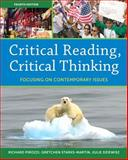 Critical Reading Critical Thinking : Focusing on Contemporary Issues Plus MyReadingLab -- Access Card Package, Pirozzi, Richard and Starks-Martin, Gretchen, 0133947238