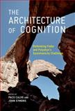 The Architecture of Cognition : Rethinking Fodor and Pylyshyn's Systematicity Challenge, , 0262027232