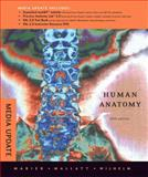 Human Anatomy with a Brief Atlas of the Human Body, Media Update, Marieb, Elaine N. and Mallatt, Jon, 0321597230