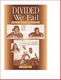 Divided We Fail : Issues of Equity in American Schools, England, Crystal, 0325007233