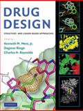 Drug Design : Structure and Ligand-Based Approaches, , 0521887232