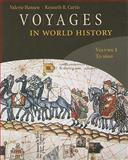 Voyages in World History, Hansen, Valerie and Curtis, Kenneth, 0618077235