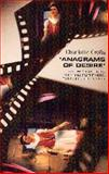 Anagrams of Desire : Angela Carter's Writing for Radio, Film, and Television, Crofts, Charlotte, 071905723X