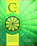C++ : An Active Learning Approach, Breedlove, Todd W. and Albert, Randal L., 0763757233