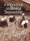 Workbook on Biblical Stewardship, Richard E. Rusbuldt, 0802807232