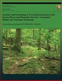 Structure and Functioning of Terrestrial Ecosystems in the Eastern Rivers and Mountains Network: Conceptual Models and Vital Signs Monitoring, James Rentch, 1492917230
