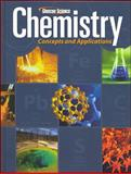 Chemistry : Concepts and Applications, Glencoe McGraw-Hill Staff, 0078807239