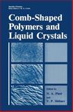 Comb-Shaped Polymers and Liquid Crystals, Plate, N. A. and Shibaev, V. P., 0306427230