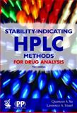 Stability-Indicating HPLC Methods for Drug Analysis, Trissel, Lawrence A. and Xu, Quanyun A., 085369723X