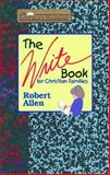 The Write Book for Christian Families, Allen, Robert, 0890847231
