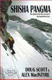 The Shisha Pangma Expedition, Doug Scott and Alex MacIntyre, 0898867231