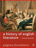 A History of English Literature, Second Edition, Alexander, Michael, 0230007236