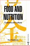 Food and Nutrition : Customs and Culture, Fieldhouse, Paul, 0748737235