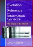 Evolution in Reference and Information Services : The Impact of the Internet, , 0789017237