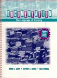 Documentation : The Language of Nursing, Coty, Erma L. and Angell, Lisa, 0838517234