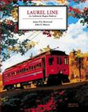 Laurel Line : An Anthracite Region Railway, Henwood, James and Muncie, John, 0976507234