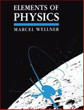 Elements of Physics, Wellner, M., 1461367239