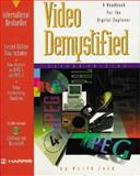 Video Demystified : A Handbook for the Digital Engineer, Jack, Keith, 187870723X