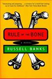 Rule of the Bone, Russell Banks, 0060927240
