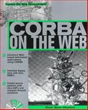 CORBA on the Web, Ron Ben-Natan, 0070067244