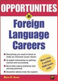 Opportunities in Foreign Language Careers, Wilga M. Rivers, 007143724X