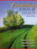 Controlling Stress and Tension, Girdano, Daniel A. and Dusek, Dorothy, 0205317243
