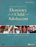 McDonald and Avery Dentistry for the Child and Adolescent, Dean, Jeffrey A. and Avery, David R., 0323057241