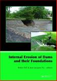 Internal Erosion of Dams and Their Foundations, , 0415437245