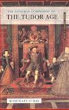 The Longman Companion to the Tudor Age, O'Day, Rosemary, 0582067243